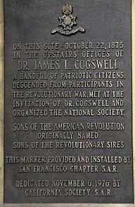 On this site october 22, 1875, Dr. James L. Cogswell and a handful of patriotic citizens descended from partipants in the Revolutionary War, met at the invitation of Dr. Cogswell and organized the National Society, Sons of the American Revolution originally named Sons of the Revolutionary Sires