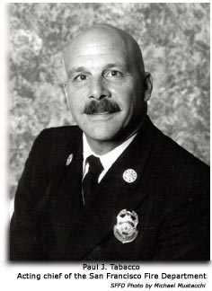Paul J. Tabacco, appointed acting chief of the SFFD, 2000