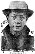 Leong Moon, Nippon Maru interpreter, who attempted to smuggle Chinese Slave Girls.